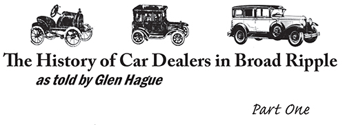 The History of Car Dealers in Broad Ripple part one
